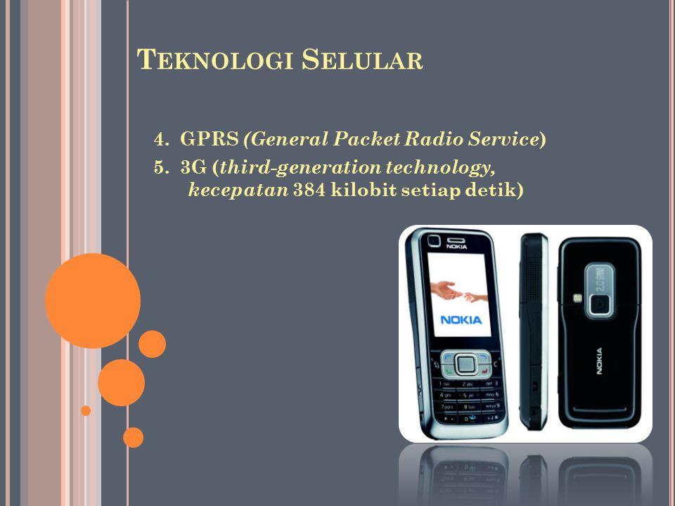 Teknologi Selular 4. GPRS (General Packet Radio Service)