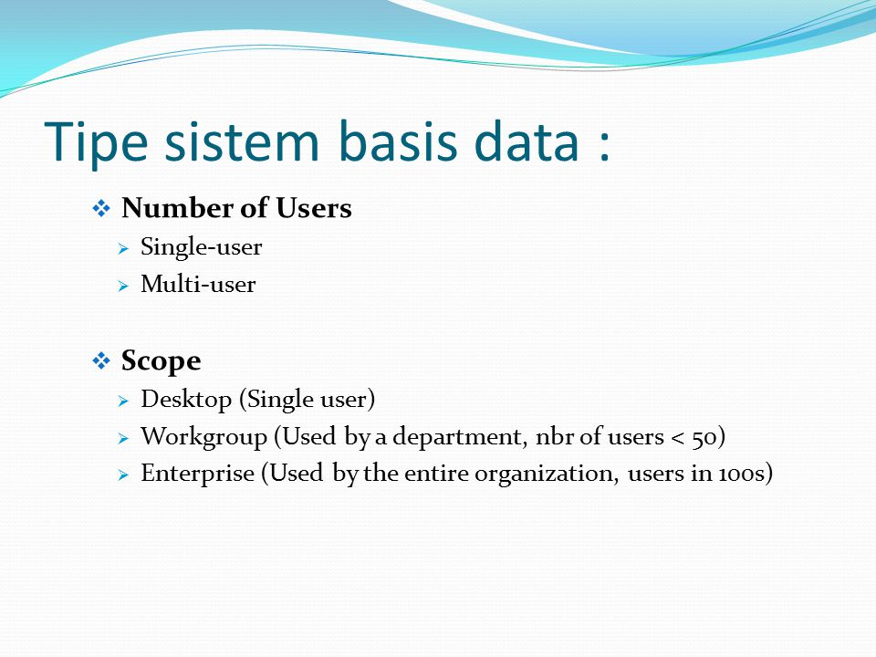 Tipe sistem basis data :