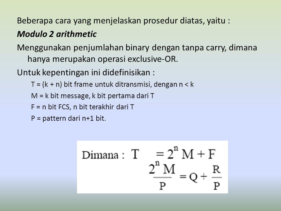 Beberapa cara yang menjelaskan prosedur diatas, yaitu :