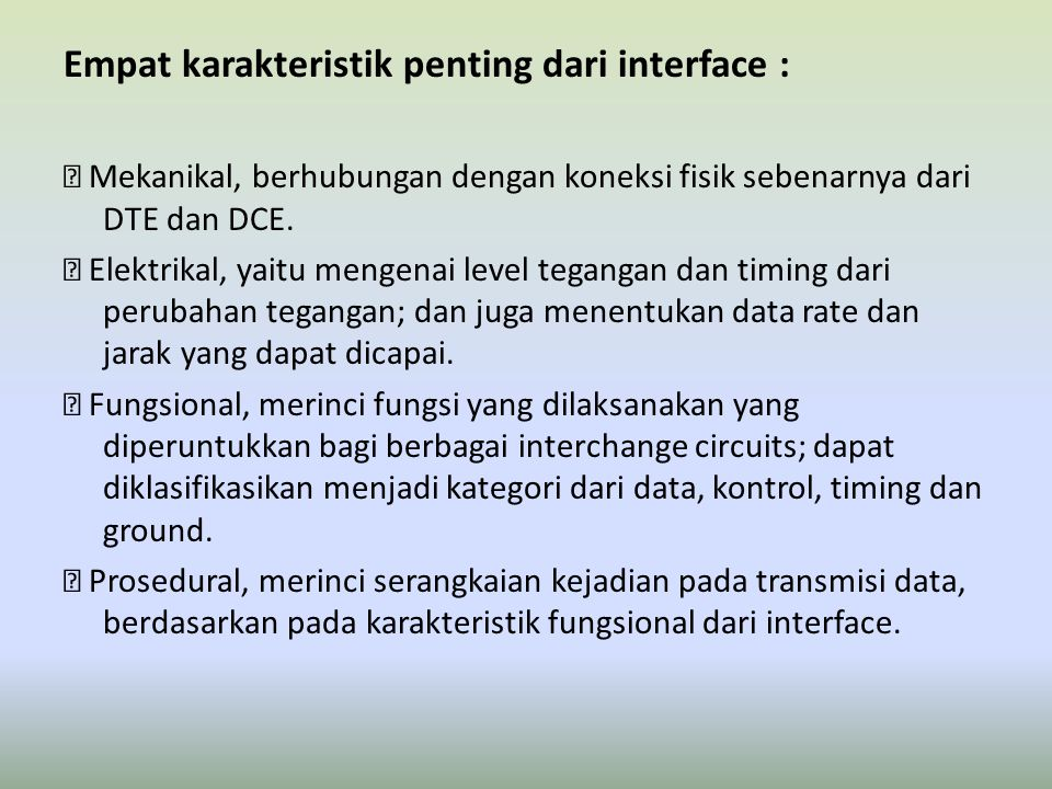 Empat karakteristik penting dari interface :