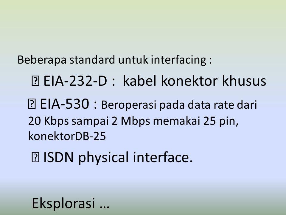  EIA-232-D : kabel konektor khusus
