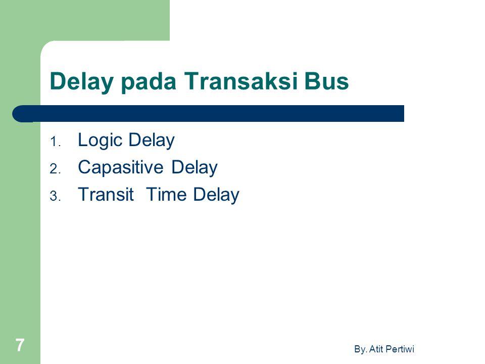 Delay pada Transaksi Bus