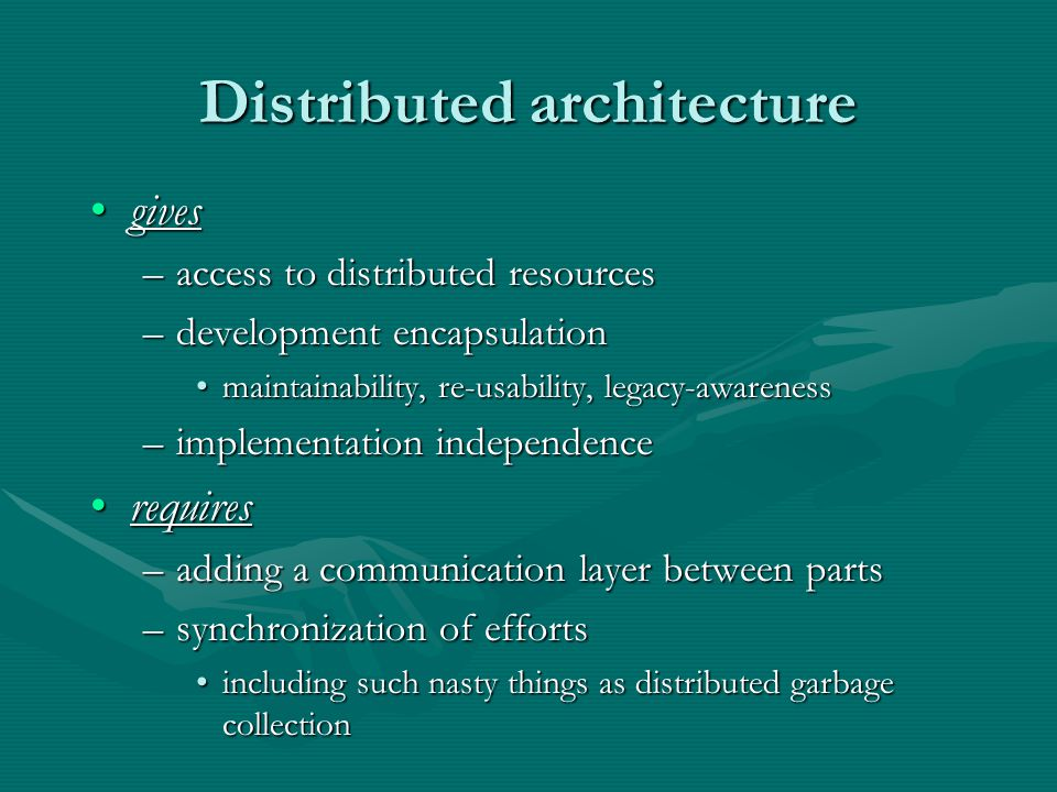Distributed architecture