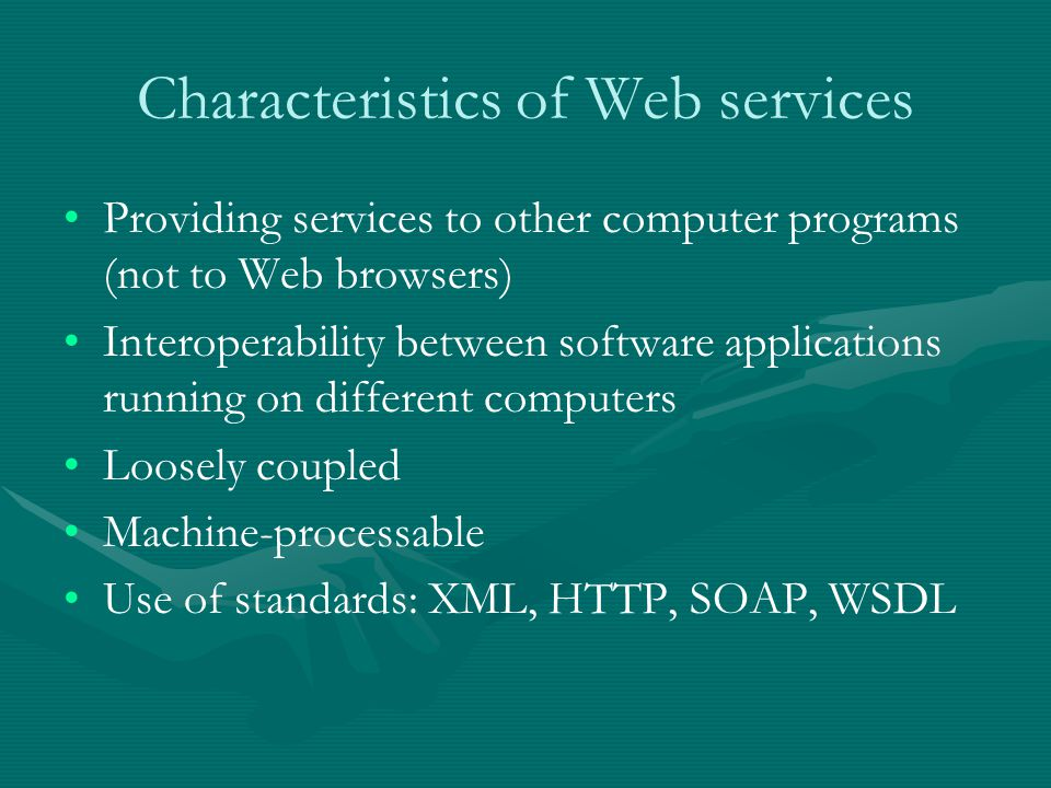 Characteristics of Web services