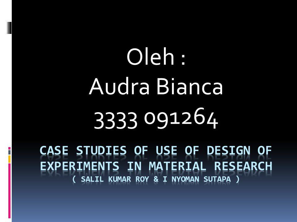 Oleh : Audra Bianca. 3333 091264.