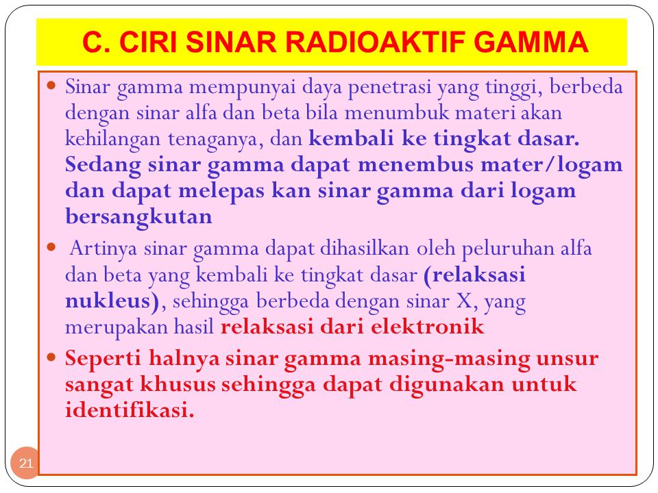 C. CIRI SINAR RADIOAKTIF GAMMA