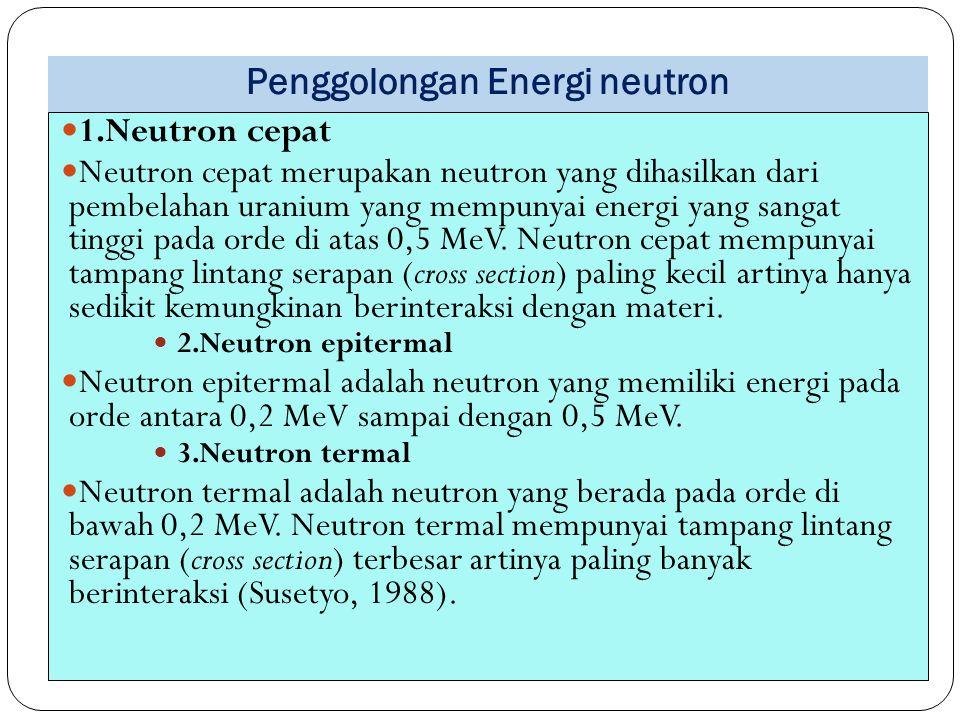 Penggolongan Energi neutron