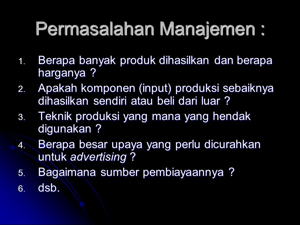 Permasalahan Manajemen :