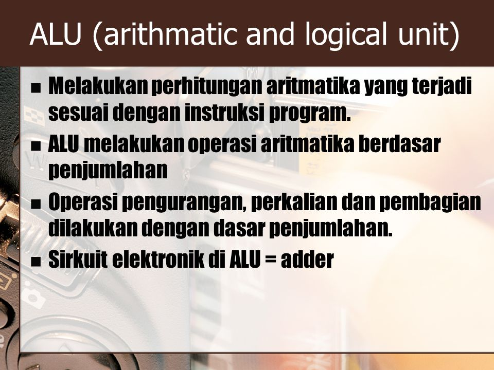 ALU (arithmatic and logical unit)