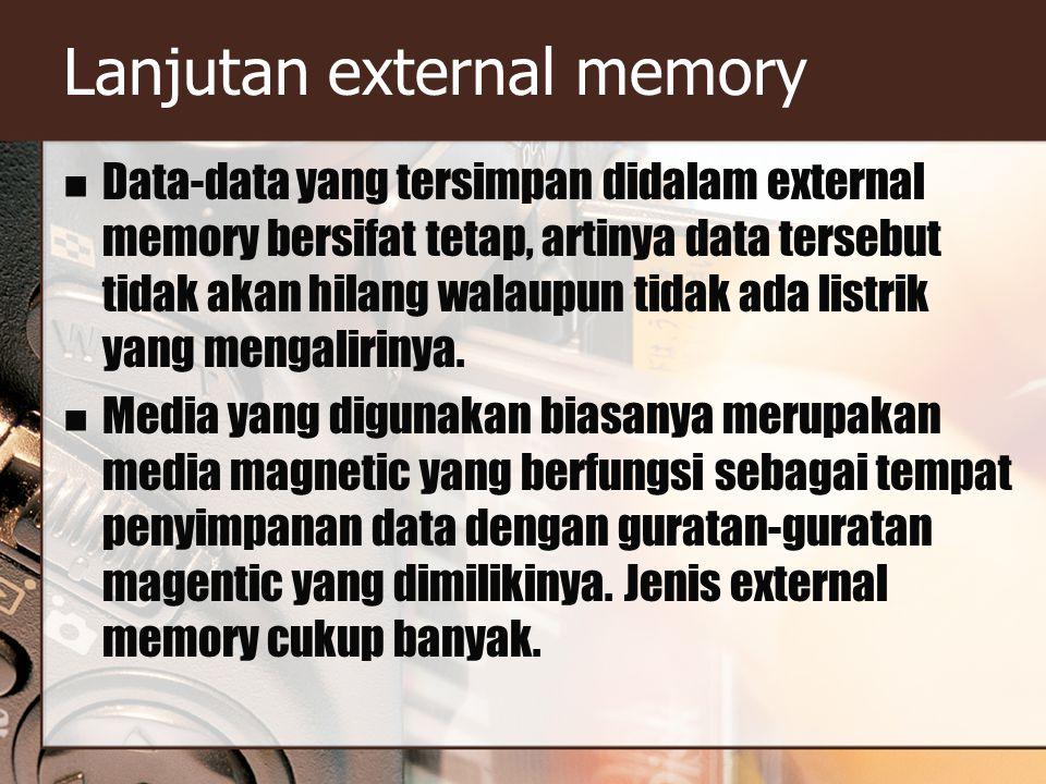 Lanjutan external memory