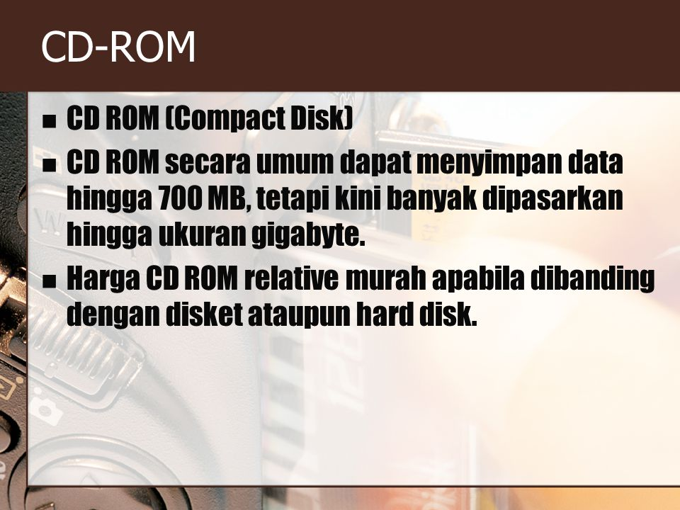 CD-ROM CD ROM (Compact Disk)
