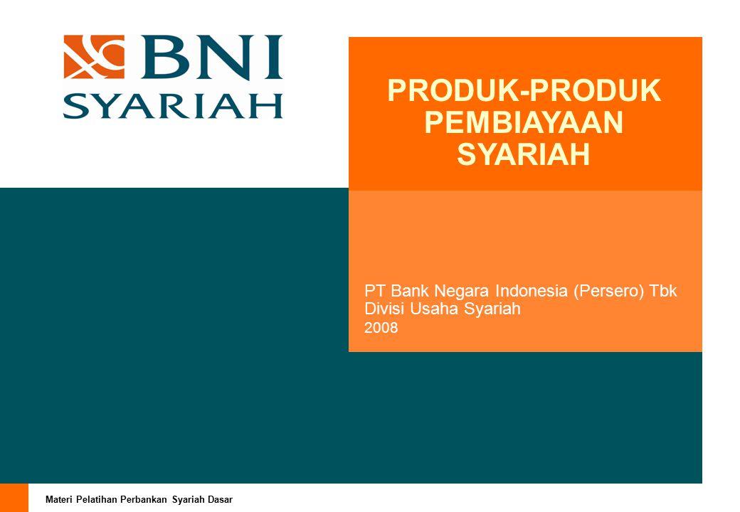 PRODUK-PRODUK PEMBIAYAAN SYARIAH