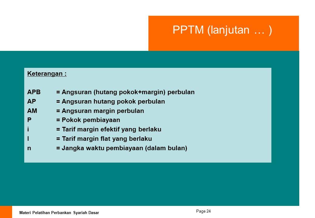 PPTM (lanjutan … ) Keterangan :