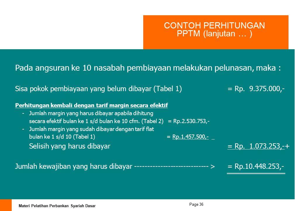 CONTOH PERHITUNGAN PPTM (lanjutan … )