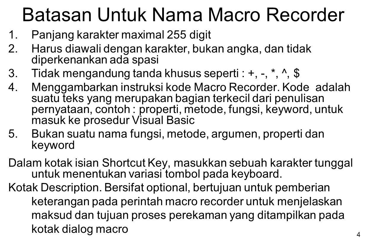 Batasan Untuk Nama Macro Recorder