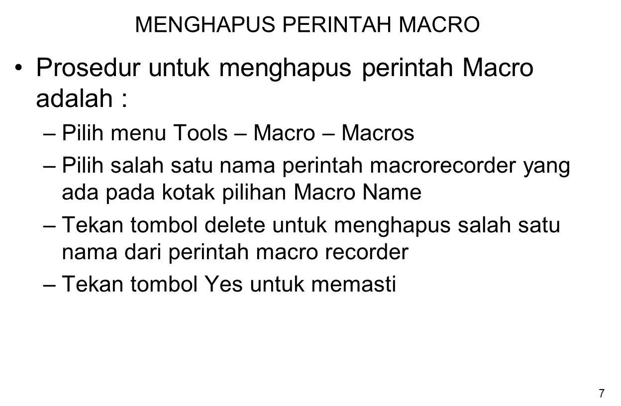 MENGHAPUS PERINTAH MACRO