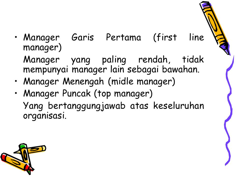 Manager Garis Pertama (first line manager)
