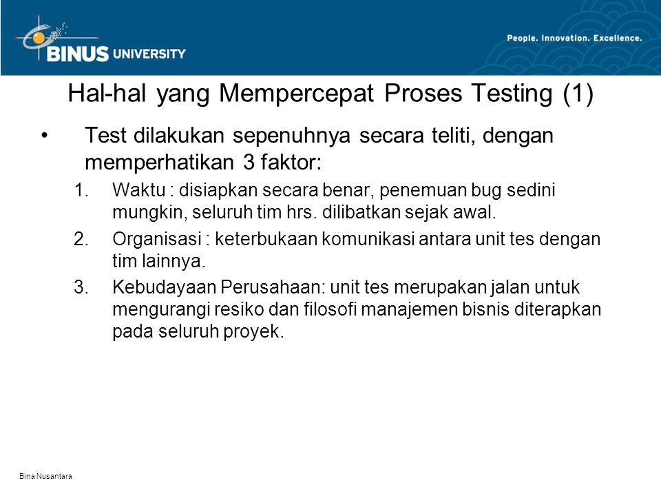 Hal-hal yang Mempercepat Proses Testing (1)