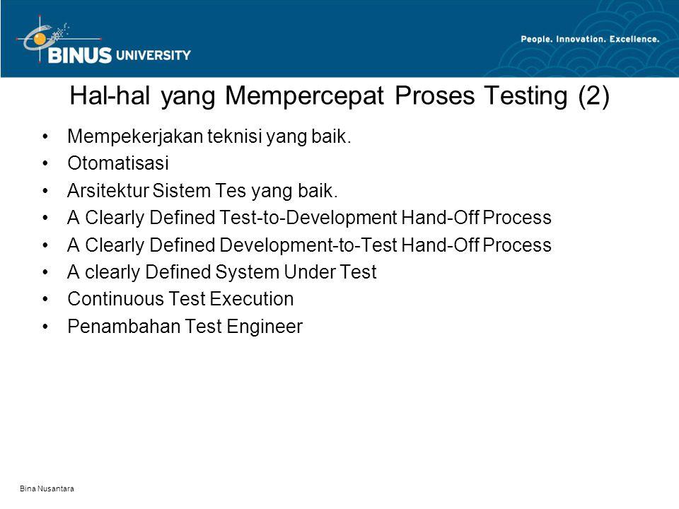 Hal-hal yang Mempercepat Proses Testing (2)