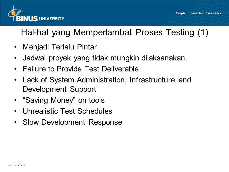 Hal-hal yang Memperlambat Proses Testing (1)