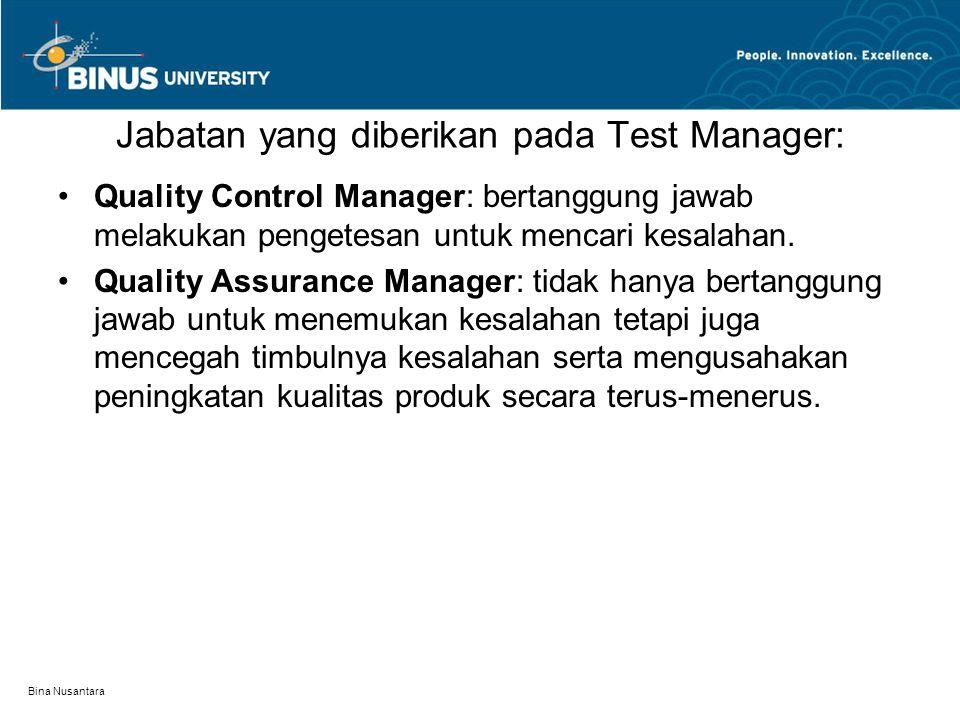 Jabatan yang diberikan pada Test Manager: