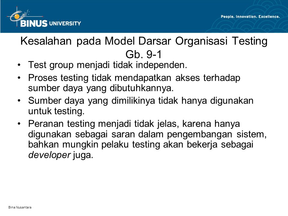 Kesalahan pada Model Darsar Organisasi Testing Gb. 9-1