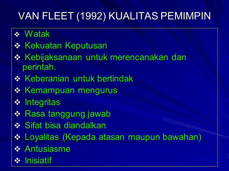 VAN FLEET (1992) KUALITAS PEMIMPIN