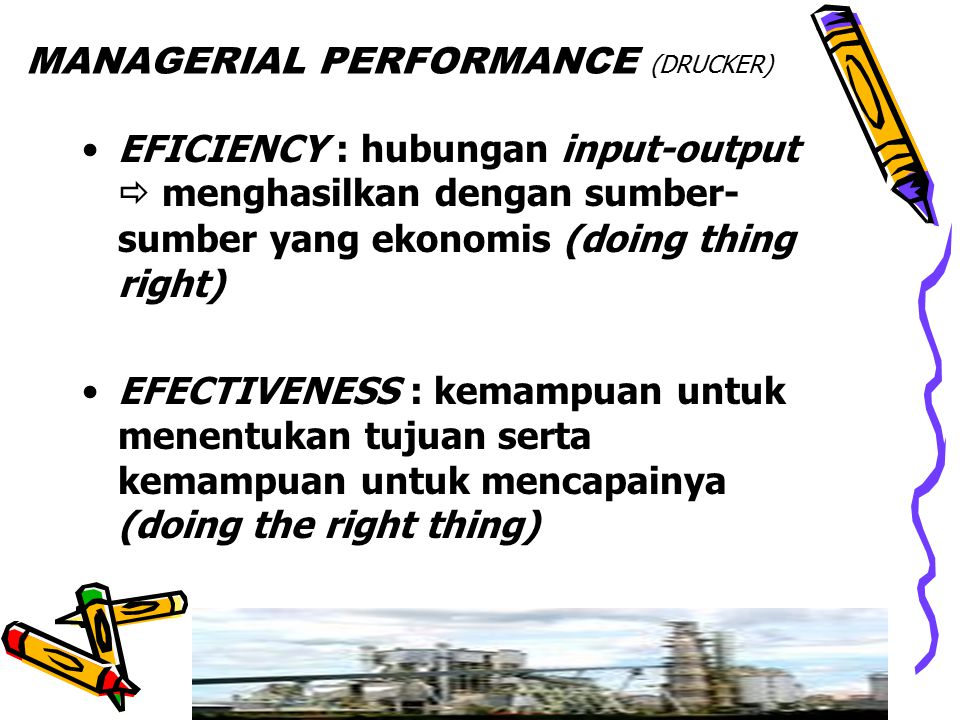 MANAGERIAL PERFORMANCE (DRUCKER)