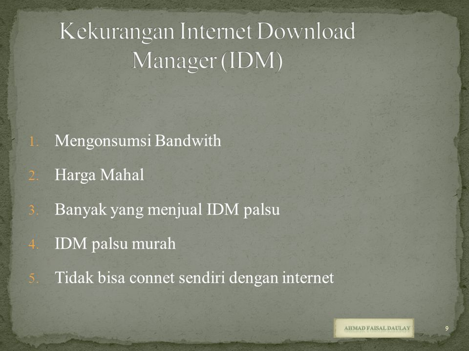 Kekurangan Internet Download Manager (IDM)