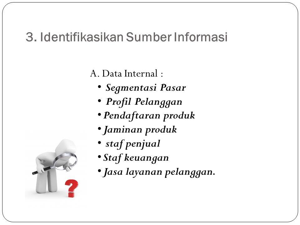 3. Identifikasikan Sumber Informasi