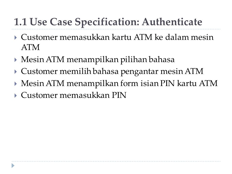 1.1 Use Case Specification: Authenticate
