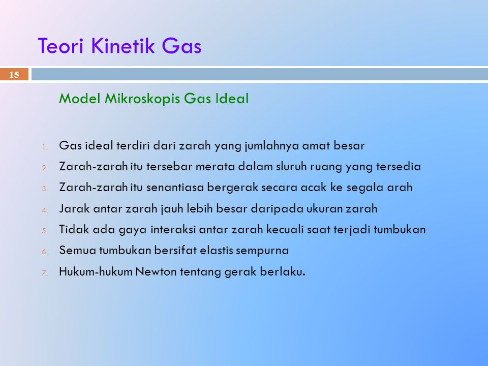 Teori Kinetik Gas Model Mikroskopis Gas Ideal
