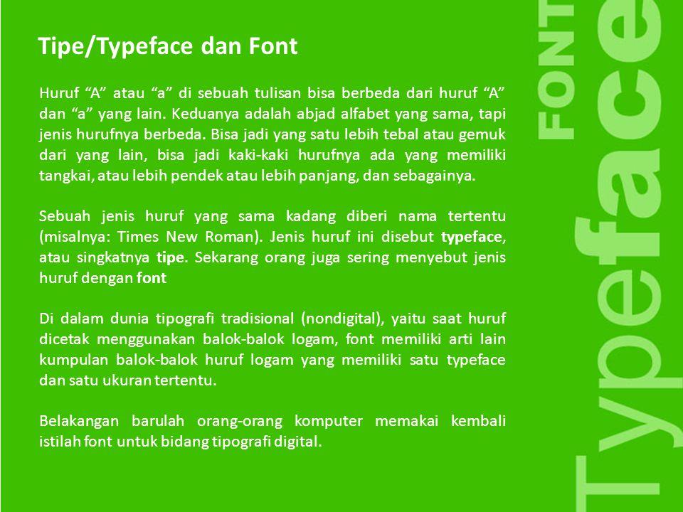 Tipe/Typeface dan Font
