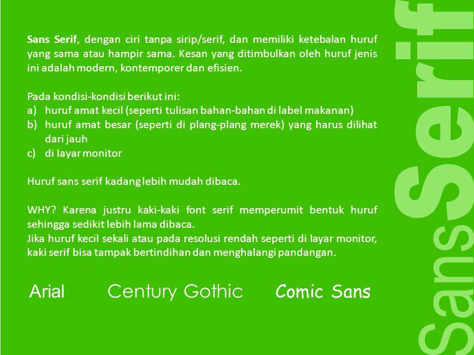 Arial Century Gothic Comic Sans