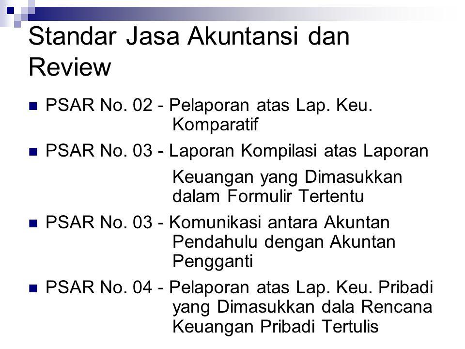 Standar Jasa Akuntansi dan Review