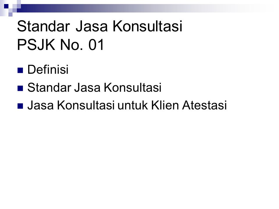 Standar Jasa Konsultasi PSJK No. 01
