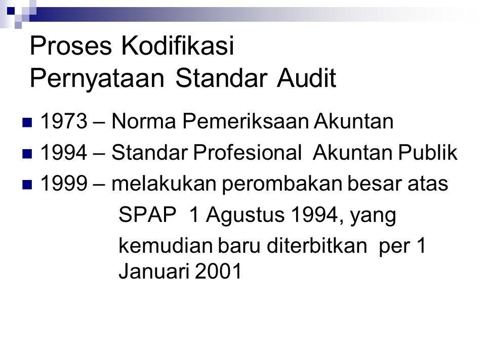 Proses Kodifikasi Pernyataan Standar Audit