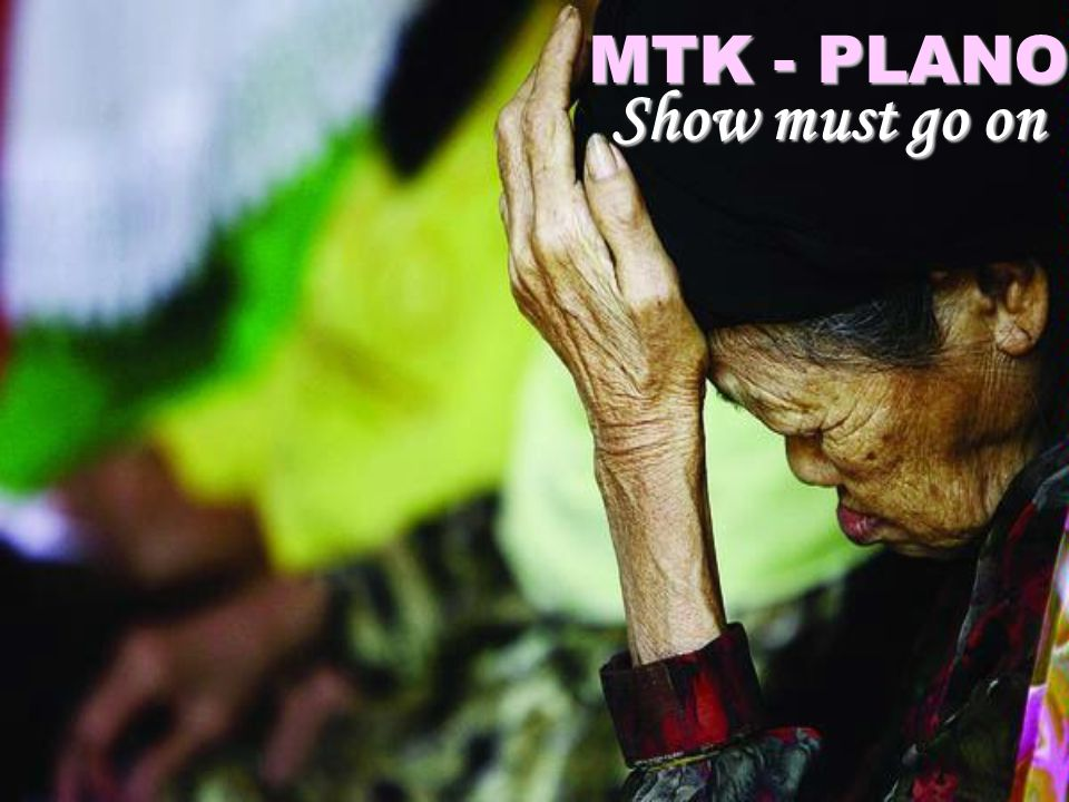 MTK - PLANO Show must go on