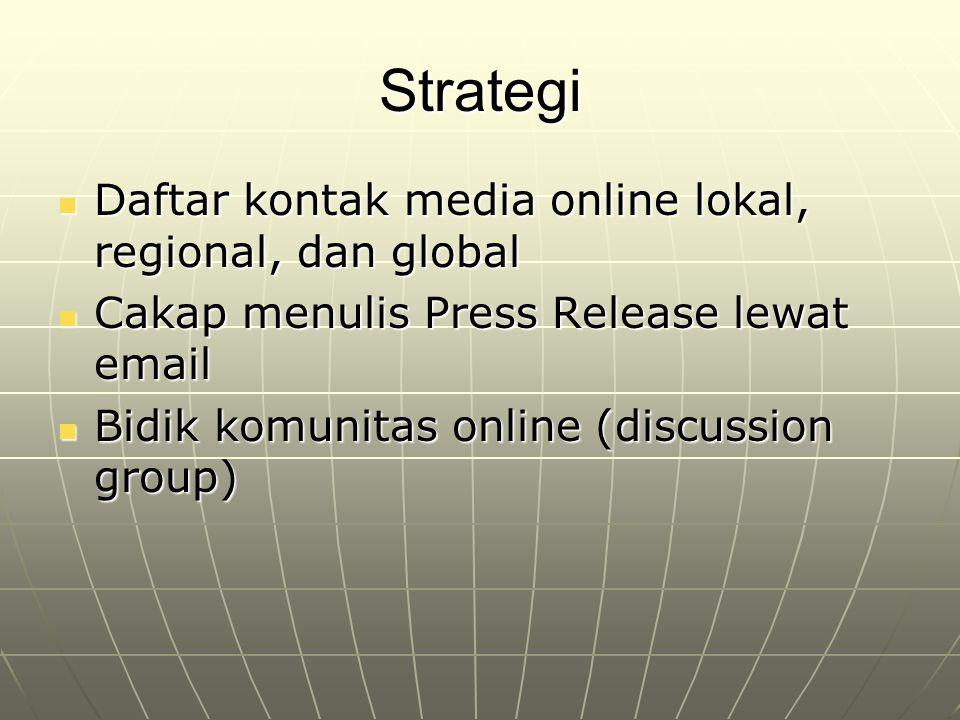 Strategi Daftar kontak media online lokal, regional, dan global