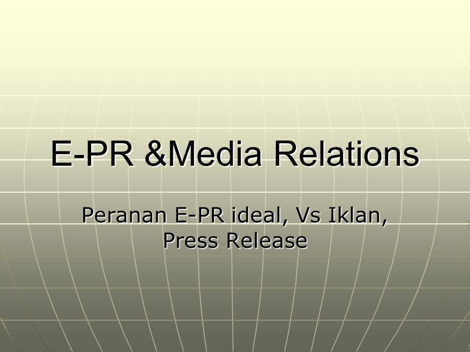Peranan E-PR ideal, Vs Iklan, Press Release