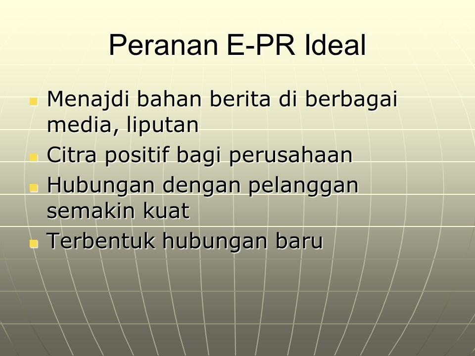 Peranan E-PR Ideal Menajdi bahan berita di berbagai media, liputan