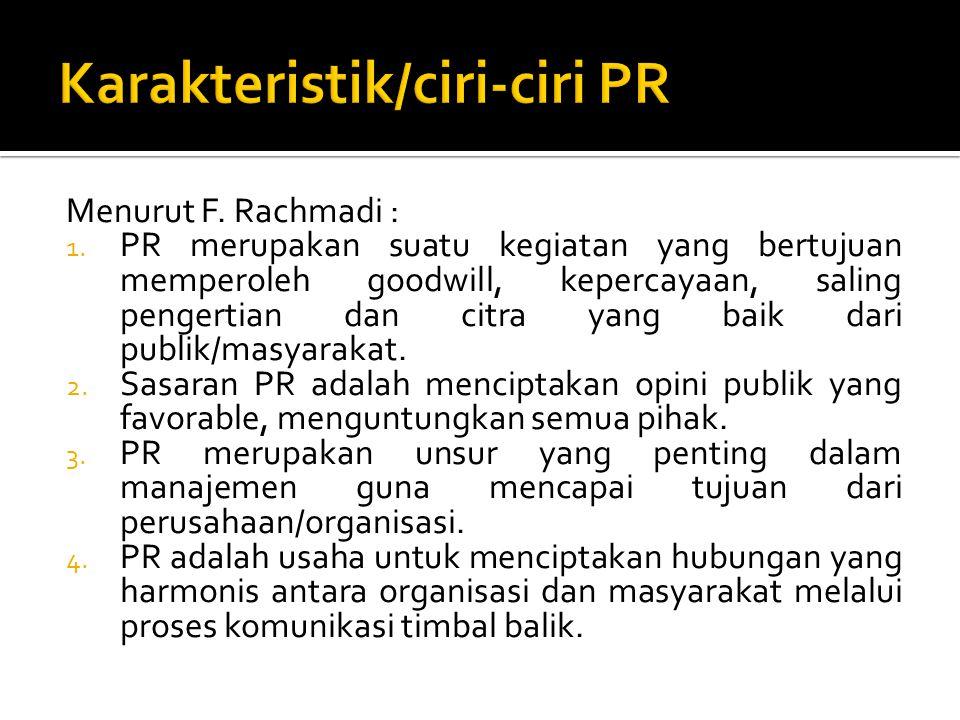 Karakteristik/ciri-ciri PR