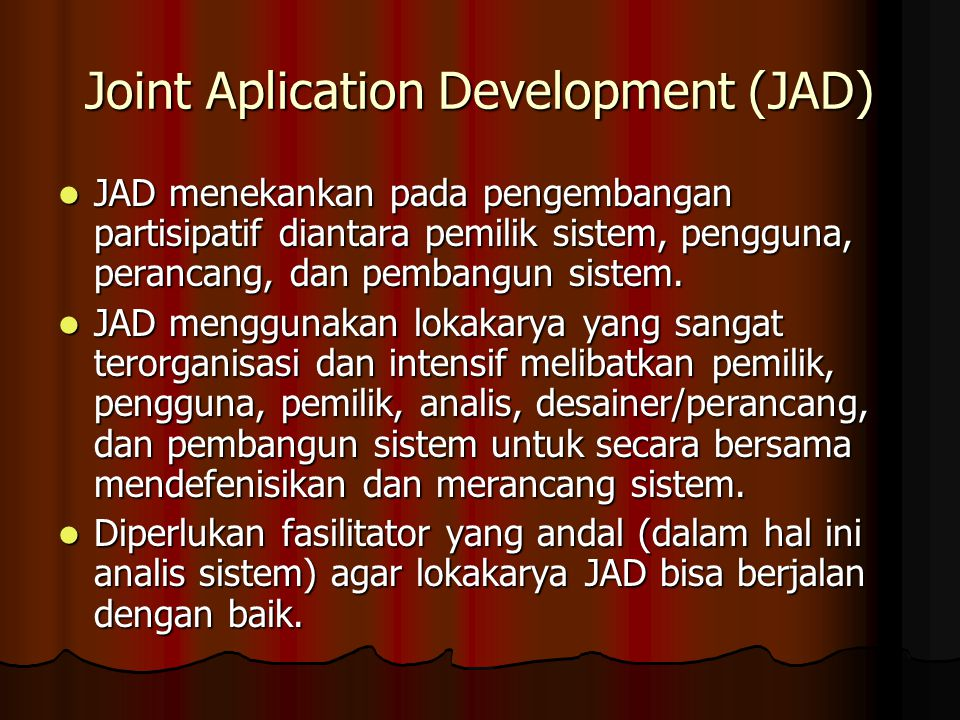 Joint Aplication Development (JAD)
