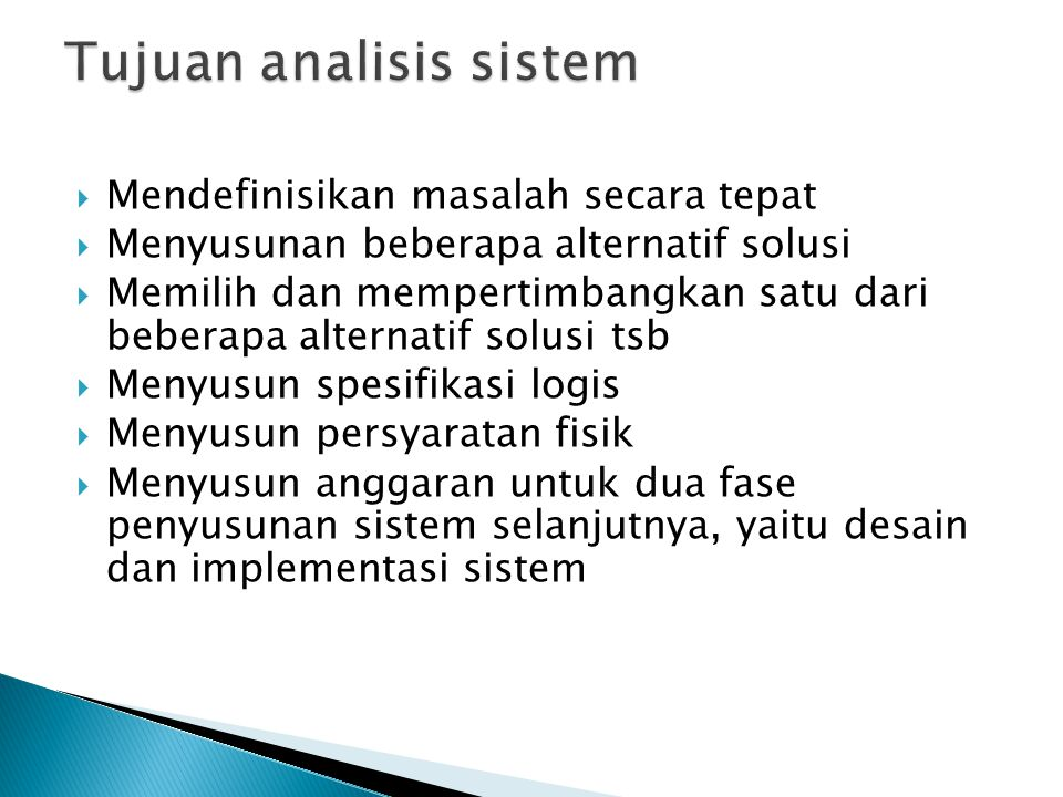 Tujuan analisis sistem