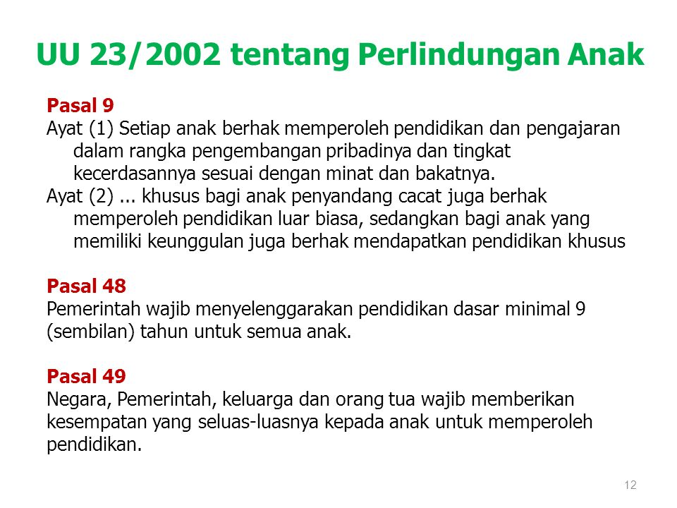 UU 23/2002 tentang Perlindungan Anak