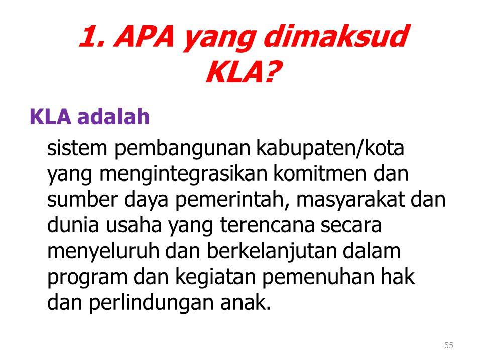 1. APA yang dimaksud KLA