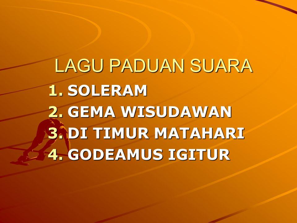 SOLERAM GEMA WISUDAWAN DI TIMUR MATAHARI GODEAMUS IGITUR