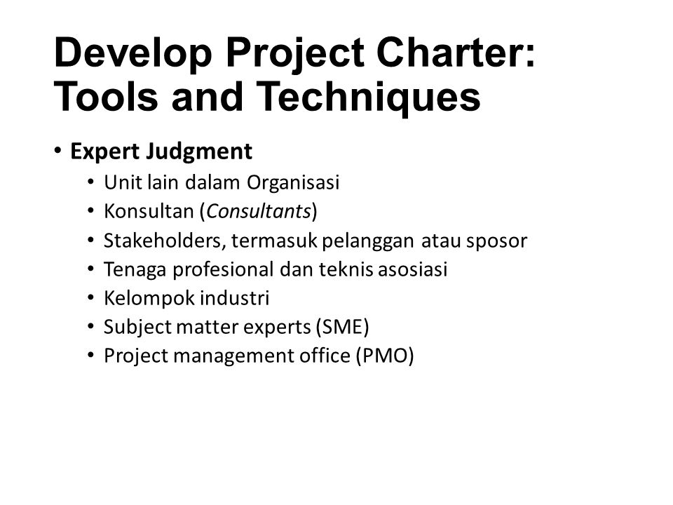 Develop Project Charter: Tools and Techniques