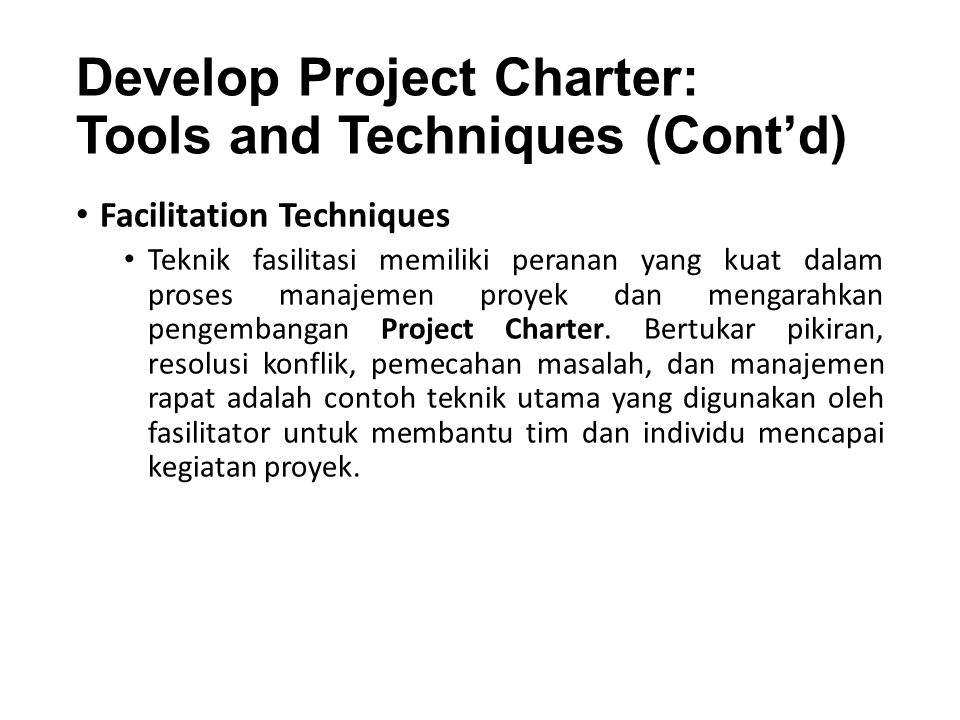 Develop Project Charter: Tools and Techniques (Cont'd)