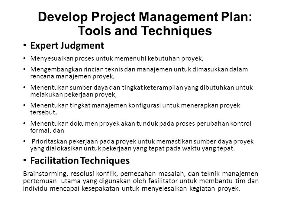 Develop Project Management Plan: Tools and Techniques